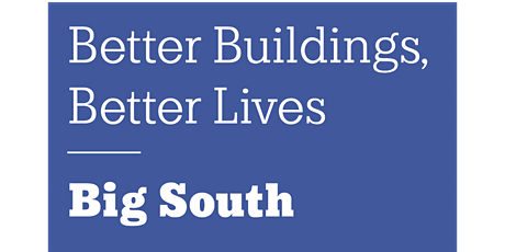 USGBC Big South Presents: Better Buildings, Better Lives tickets