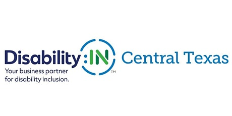 Disability Inclusion Roundtable, hosted by Disability:IN Central Texas tickets