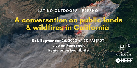A Conversation on Public Lands & Wildfires in California tickets