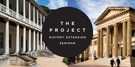 History Extension Seminar: The Project tickets