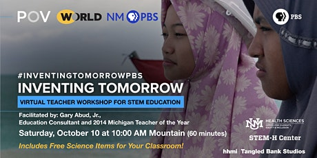 Inventing Tomorrow  - Workshop for Middle and High School Science Teachers tickets