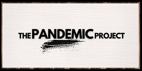 The Pandemic Project - Paint & Picnic  10/10 tickets