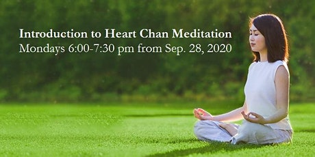 Introduction to Heart Chan Meditation (8 weeks starting from September 28) tickets