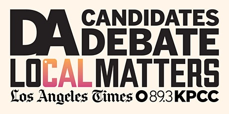 LoCal Matters: District Attorney Candidate Debate - A Virtual Event tickets
