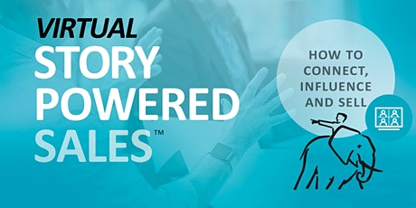 Virtual Story-Powered Sales™ - AMERICAS & EUROPE - October 2020 tickets