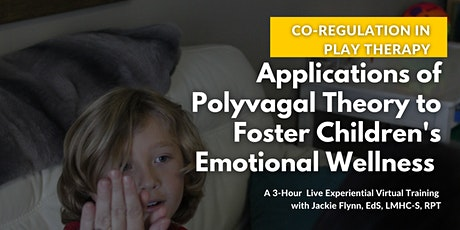 Co-Regulation in Play Therapy: Applications of Polyvagal Theory tickets