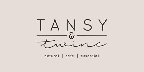 Natural Home and Body Workshop with Tansy&Twine tickets