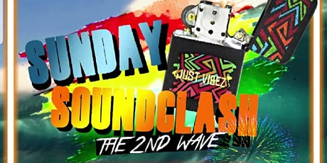 Sunday Soundclash the second wave! tickets