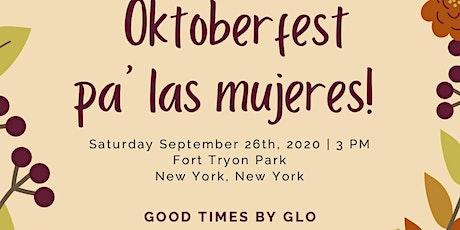 Oktoberfest Pa' Las Mujeres! tickets