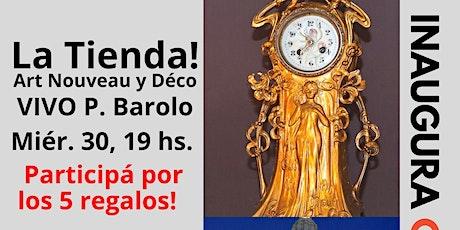 VIVO Inauguración Тienda Art Nouveau P. BAROLO con recorrido y regalos entradas