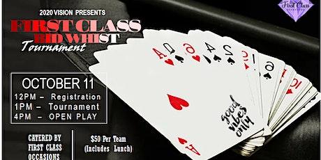 First Class Bid Whist Tournament tickets