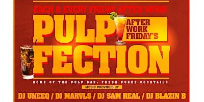 Pulp Fection After Work Fridays at Greenwich Spor