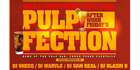 Pulp Fection After Work Friday's at Greenwich Sports Tavern tickets