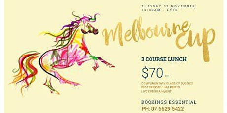 MELBOURNE CUP! 3 COURSE LUNCH! @ PIMPAMA TAVERN tickets