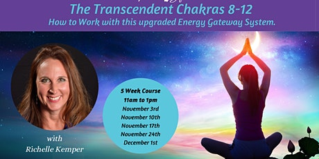 The Transcendent Chakras 8-12 tickets