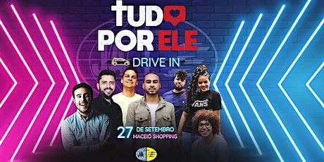 CELEBRAÇÃO TUDO POR ELE  /  DRIVE -IN ingressos