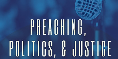 From the Pew to the Public Square: Preaching, Politics, and Justice tickets