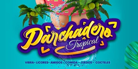 Parchadero tropical tickets