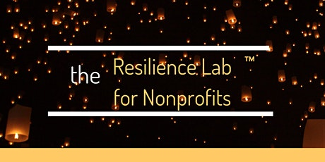 The Resilience Lab for Nonprofits tickets