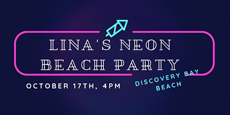 Lina's Neon Beach Party tickets