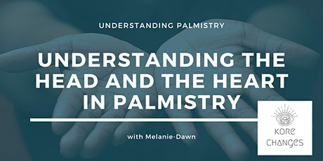Understanding the Head and Heart in Palmistry tickets