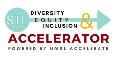 UMSL Diversity, Equity, and Inclusion Accelerator Information Session #3 tickets
