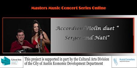 """Masters Music Concert Series Online: DUET """"SERGEI & NATI"""" tickets"""