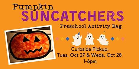 Preschool Activity Bag: Pumpkin Suncatchers - Curbside Supply Bag Pickup tickets
