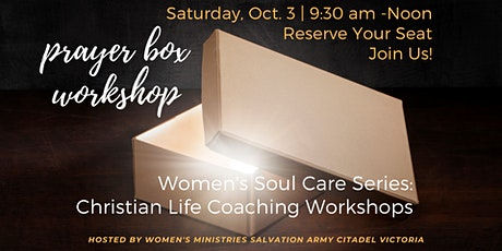 Prayer Box Workshop - Hosted by Women's Ministries Salvation Army  Victoria tickets