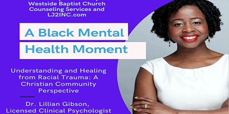 Understanding and Healing from Racial Trauma: A Christian Perspective tickets