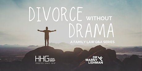 Divorce without Drama | A Family Law Q&A Series tickets