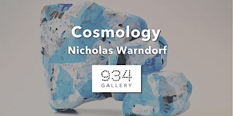IRL & Virtual Opening of Cosmology: Nicholas Warndorf tickets