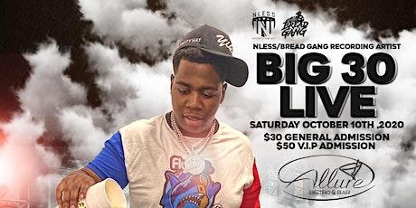 BIG 30 LIVE tickets