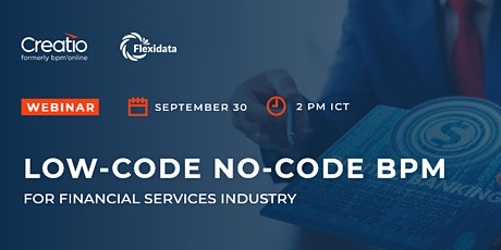 Webinar #1: Low-Code No-Code BPM for Financial Services Industry tickets