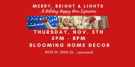 Merry, Bright & Lights at Blooming Decor tickets