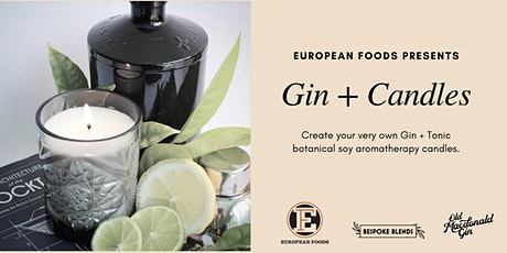 GIN + CANDLES: Candle Making Workshop - 6th October tickets