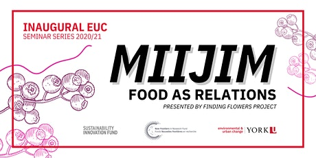 Miijim: Food as Relations tickets