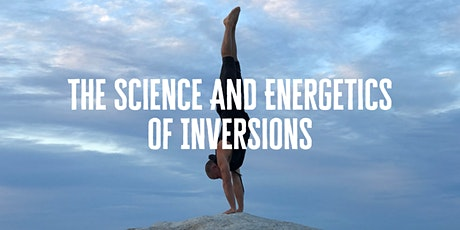 The Science and Energetics of Inversions with Chris Alleaume tickets