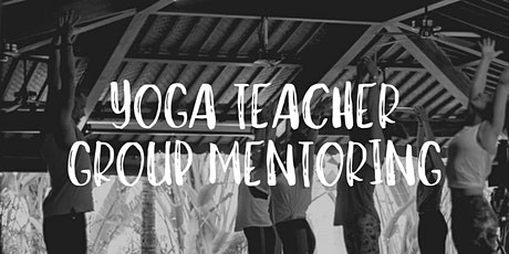 Yoga Teacher Group Mentoring with Chris Alleaume tickets