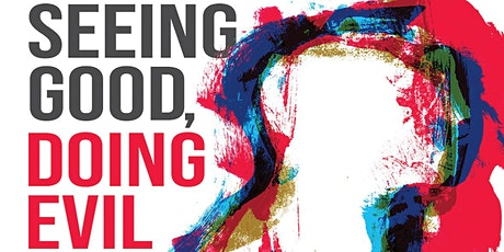 "Book Launch - ""Seeing Good, Doing Evil"" by Michael Russell tickets"