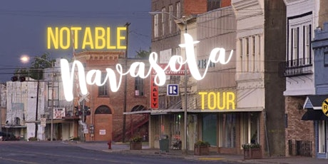 NOTABLE NAVASOTA TOUR tickets