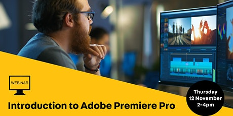 WEBINAR: Induction to Adobe Premiere Pro tickets