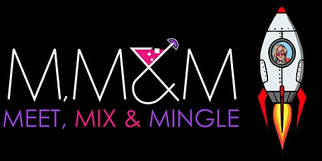 Meet, Mix, & Mingle Relaunching tickets
