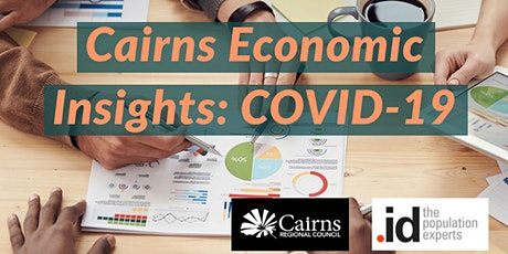 Cairns Economic Insights: COVID-19 tickets