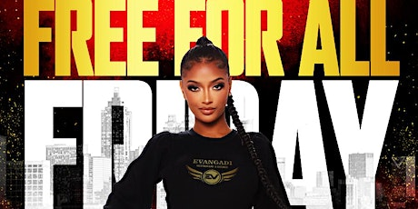 FOREIGN FRIDAYS AT EVANGADI LOUNGE | EVERY FRIDAY (10PM-2:30AM) tickets