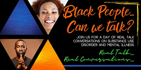 Black people... Can we talk? Real talk conversations. tickets