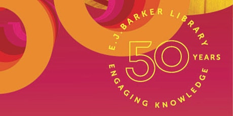 E.J. Barker Library 50th reunion, Mount Helen Campus, Federation University tickets
