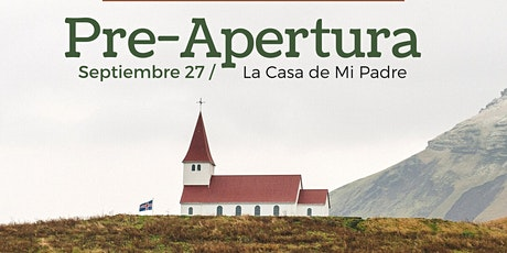 Servicio Domingo en La Casa de mi Padre- Pre Launch- tickets
