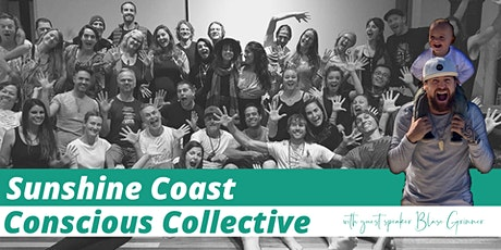 Sunshine Coast Conscious Collective 12.0 - Adventure from Head to Heart tickets