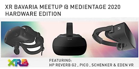 XR Bavaria Meetup @ Medientage München - Hardware Edition Tickets